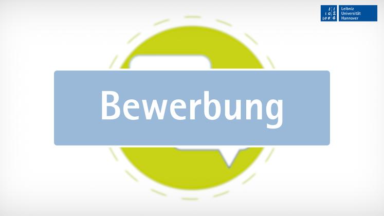 infovideo bewerbung an der leibniz universitt hannover - Uni Bewerbung
